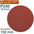 SANDING DISC PSA 150MM 240 GRIT NO HOLE 10/PK